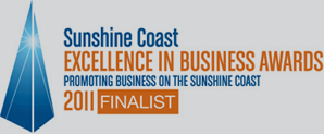 Sunshine Coast Excellence in Business Awards2011 Finalist
